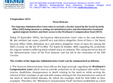 Press Release   The Supreme Administrative Court rules to rescind a circular issued by the Social Security Office (SSO) being deemed as setting out unlawful practice and discriminative treatment against migrant workers and their access to the Workmen's Compensation Fund (WCF).